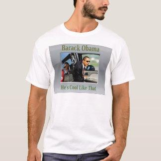 Obama Cool Like That T-Shirt