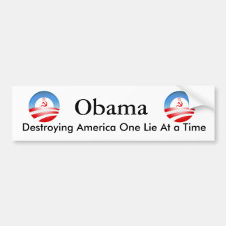 Obama Destroying America Bumper Sticker