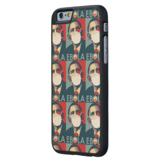 OBAMA EBOLA PROPAGANDA CARVED® MAPLE iPhone 6 SLIM CASE