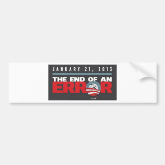Obama End of an ERROR Bumper Sticker