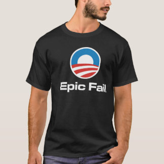 Obama Epic Fail T-Shirt