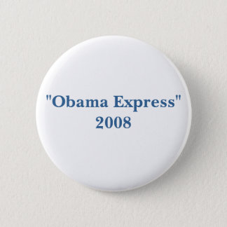 """Obama Express""2008 2 Inch Round Button"