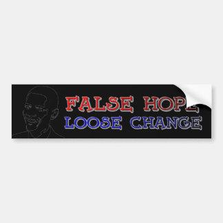 Obama false hope loose change bumper sticker