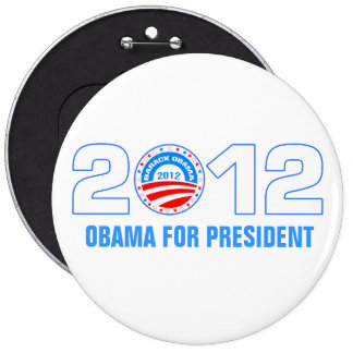 Obama For President 2012 6 Inch Round Button