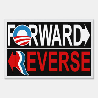 Obama FORWARD Romney REVERSE Yard Sign