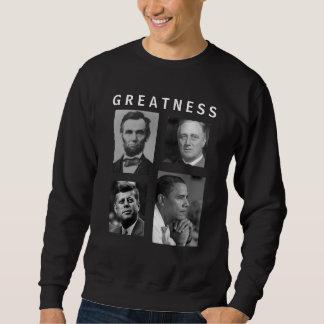 Obama GREATNESS Lincoln FDR JFK Obama Sweatshirt