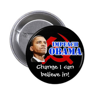 Obama Hammer and Sickle, Change I can believe in! 2 Inch Round Button
