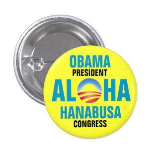 OBAMA/HANABUSA 2012 1 INCH ROUND BUTTON