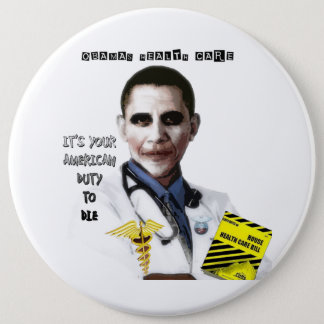 OBAMA HEALTH CARE 6 INCH ROUND BUTTON