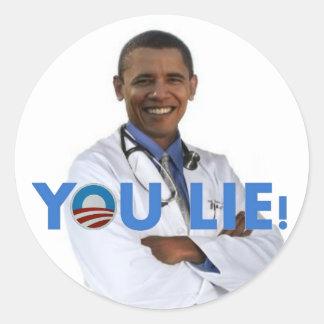 Obama Health Care, you lie Classic Round Sticker