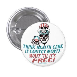 Obama Health Scare Gear by YesPoliticsSuck 1 Inch Round Button