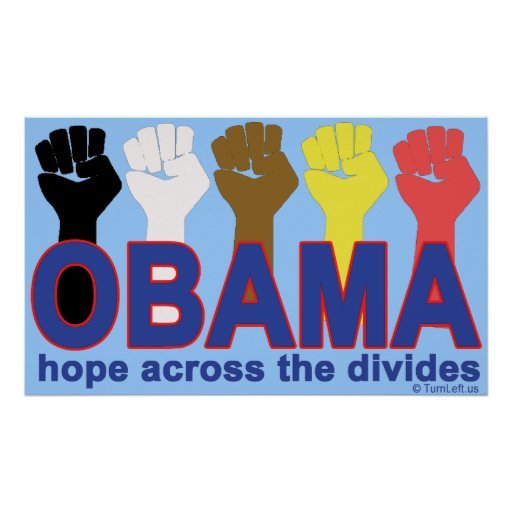 OBAMA HOPE ACROSS THE DIVIDES POSTER