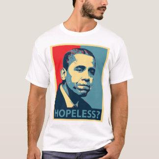 Obama: Hope-Less? T-Shirt
