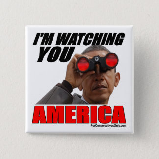 Obama - I'm Watching You America 2 Inch Square Button