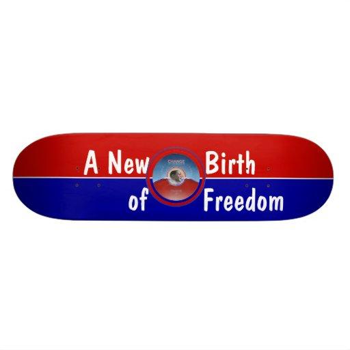 Obama Inauguration A New Birth of Freedom Skate Board