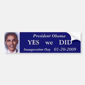 Obama Inauguration Day Bumper Sticker