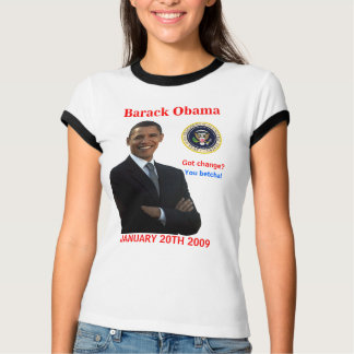 Obama Inauguration - Got Change? - Customized T-Shirt