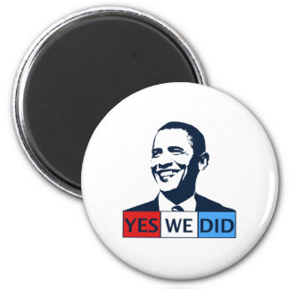 Obama Inauguration Yes We Did Magnet