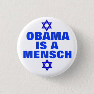 Obama is a Mensch 2012 1 Inch Round Button