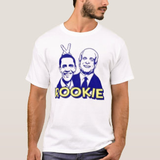 Obama is a rookie T-Shirt