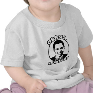 Obama is my homeboy tee shirts