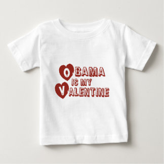 Obama is my Valentine Baby T-Shirt