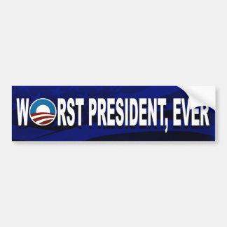 Obama Is The Worst President, Ever (Bumpersticker) Bumper Sticker
