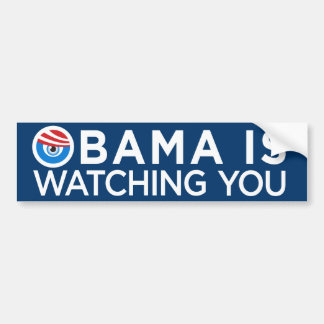 Obama is Watching You Bumper Sticker