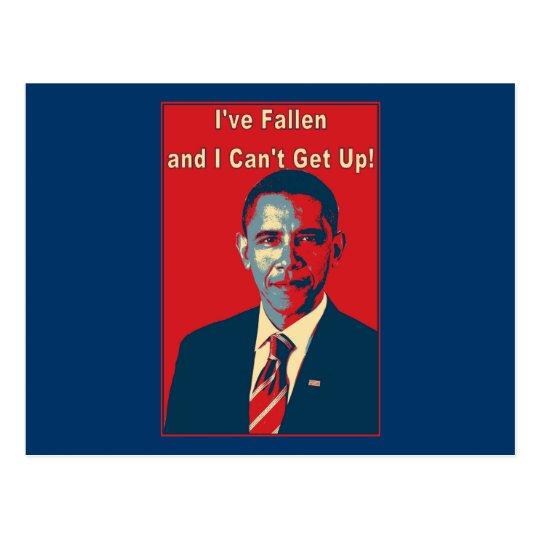 """Obama """"I've Fallen"""" Product Postcard"""