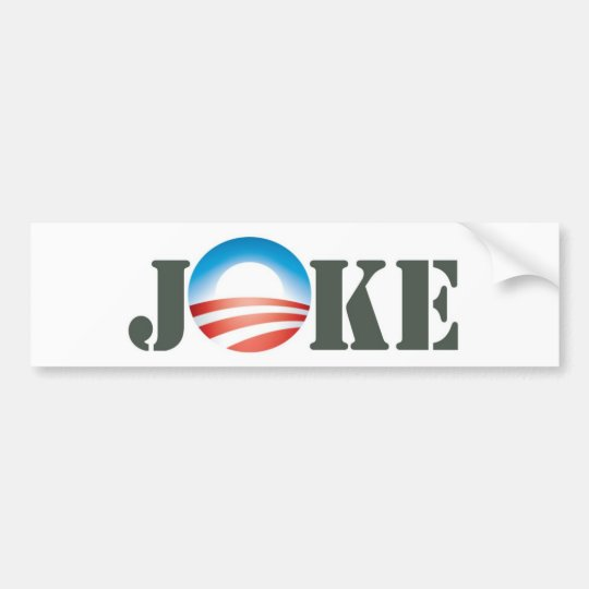 Obama = Joke Bumper Sticker