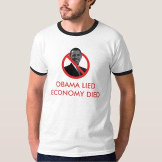 Obama Lied, Economy Died T-Shirt