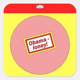 Obama-loney! sticker