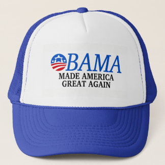 Obama Made America Great Again Trucker Hat
