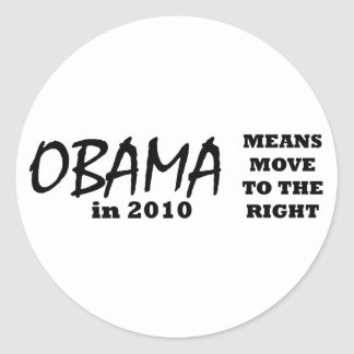 OBAMA Means Move To The Right 2010 The MUSEUM Zazz Stickers