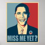 Obama Miss Me Yet? Poster