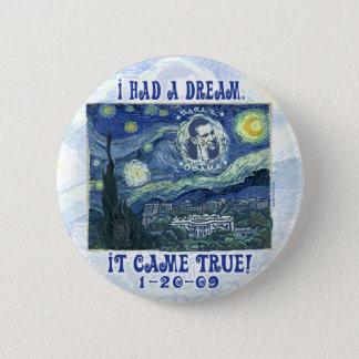 obama My Dream Came True Button