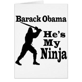 Obama My Ninja Greeting Card