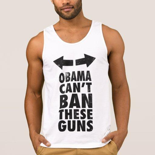 Obama ne peut pas interdire ces armes à feu t-shirts