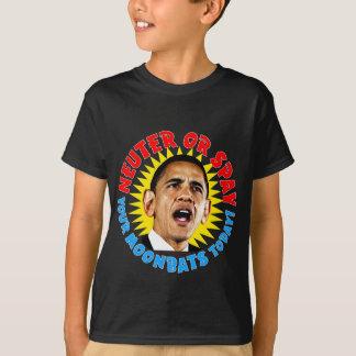 Obama Neuter Moonbats T-Shirt