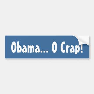 Obama... O Crap! Bumper Sticker