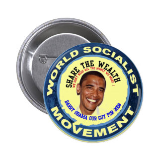 obama our guy, socialist 2 inch round button