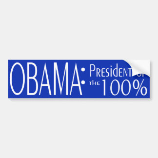 Obama: President of the 100%! Car Bumper Sticker