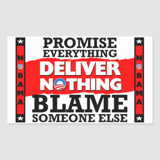 Obama: Promise Everything, Deliver Nothing! Sticker