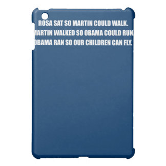 OBAMA RAN SO OUR CHILDREN CAN FLY.png iPad Mini Cover