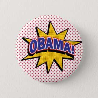 OBAMA! Retro Comic Halftone Print 2 Inch Round Button