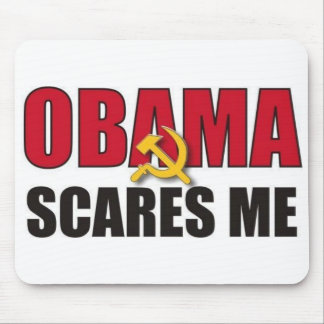 Obama Scares Me Mouse Pad