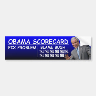 Obama Scorecard: Blame Bush Bumper Sticker