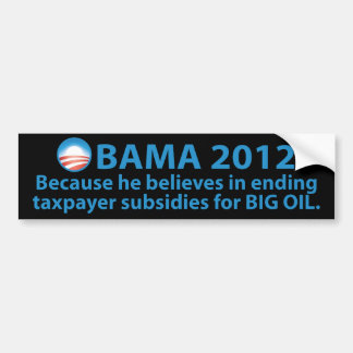 Obama Stands Strong Against Oil Companies Bumper Sticker