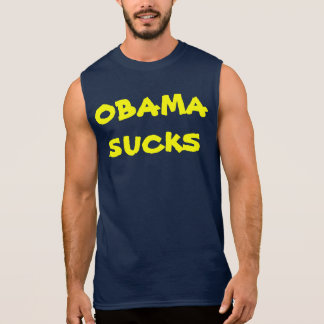OBAMA SUCKS SLEEVELESS SHIRT