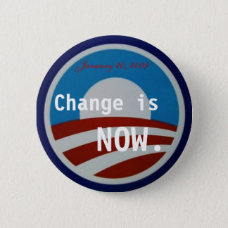 Obama symbol, Change is NOW., January 20, 2009 2 Inch Round Button
